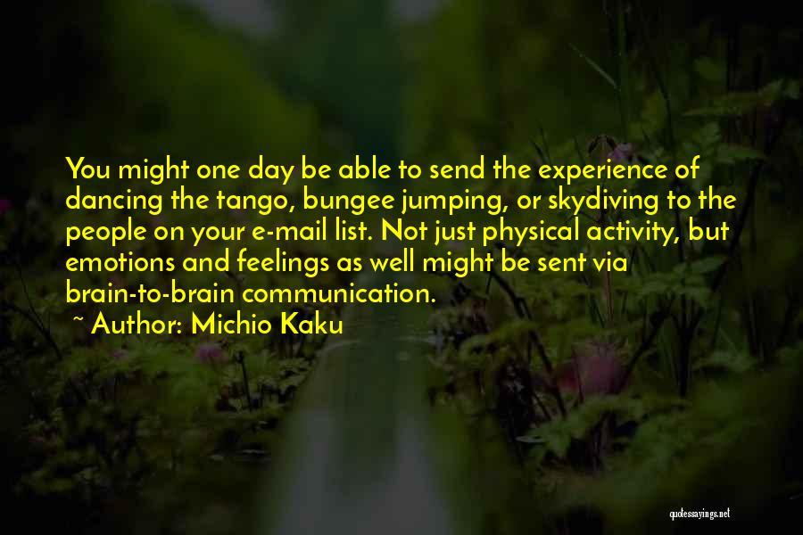 Tango Quotes By Michio Kaku