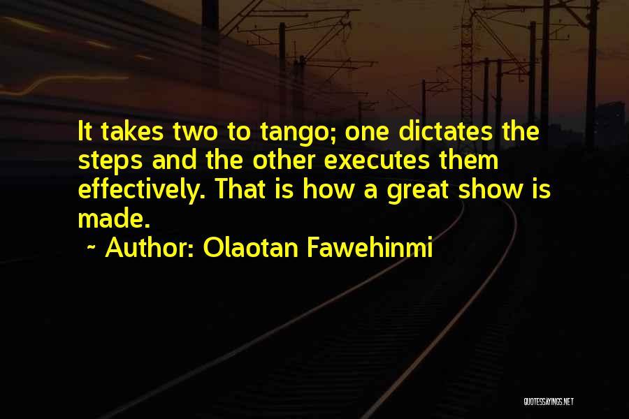 Tango Quotes By Olaotan Fawehinmi