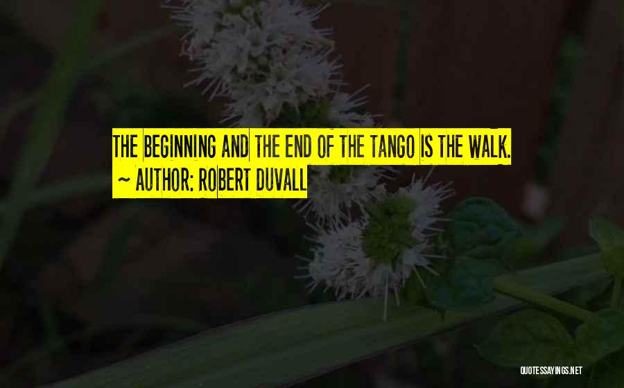 Tango Quotes By Robert Duvall