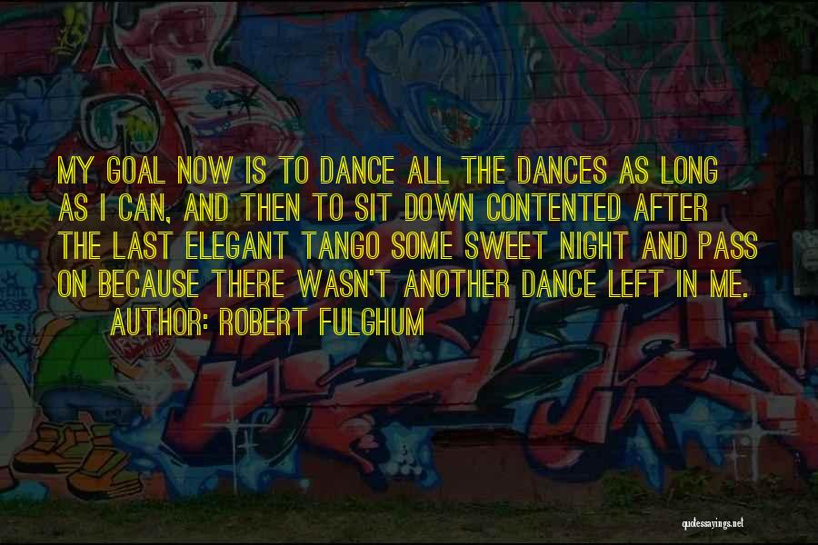 Tango Quotes By Robert Fulghum