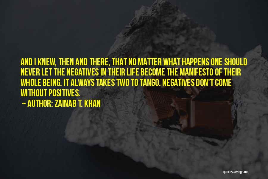 Tango Quotes By Zainab T. Khan