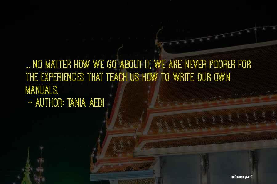 Tania Aebi Quotes 1279415
