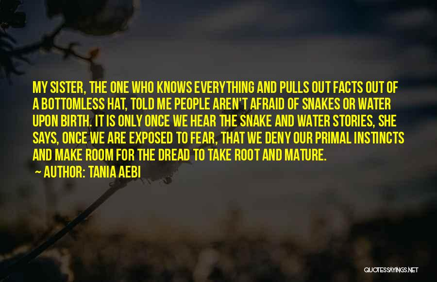 Tania Aebi Quotes 907965