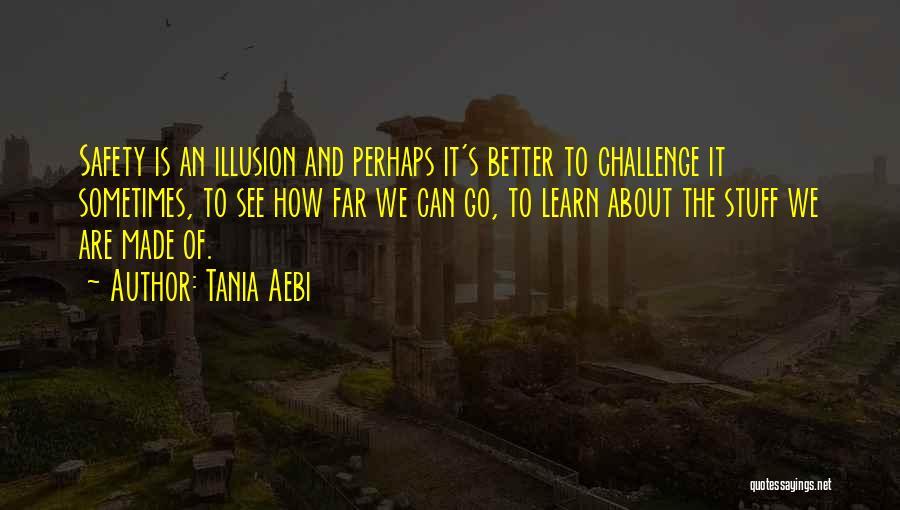 Tania Aebi Quotes 985973