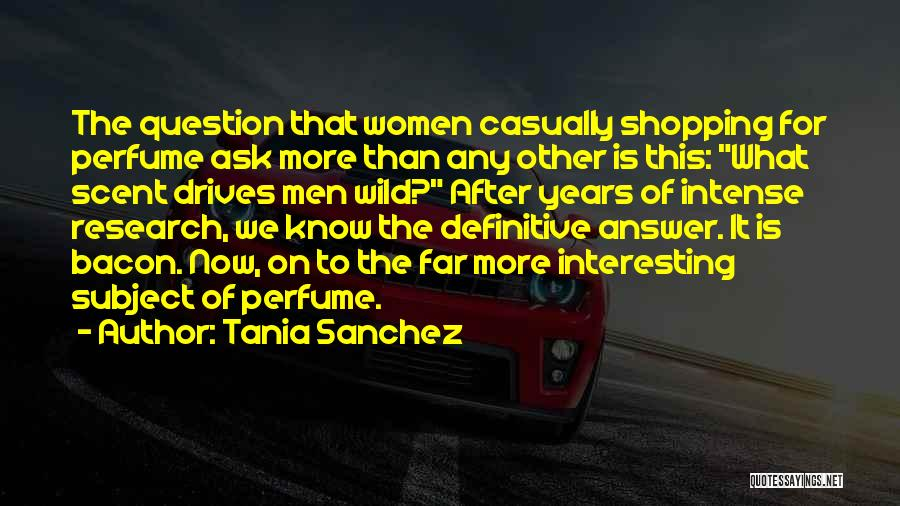 Tania Sanchez Quotes 661924