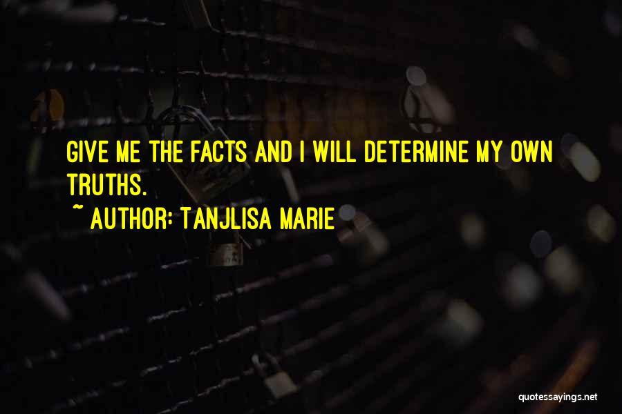 Tanjlisa Marie Quotes 1645332