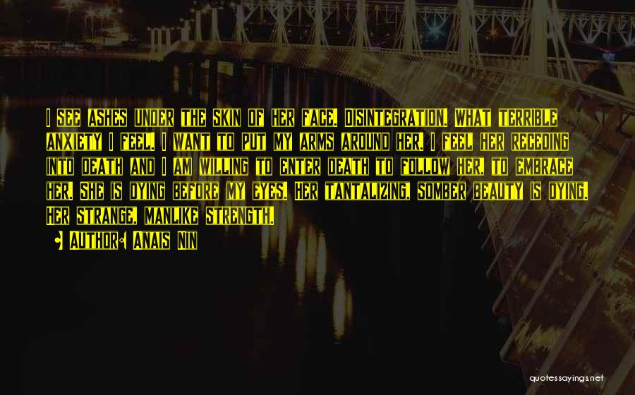 Tantalizing Eyes Quotes By Anais Nin