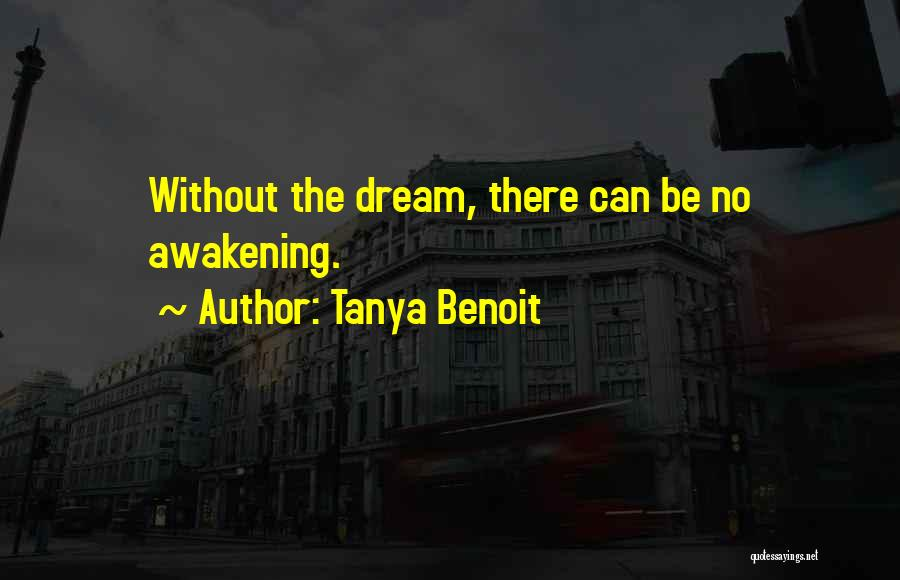 Tanya Benoit Quotes 1002360