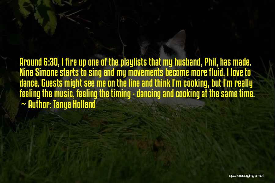 Tanya Holland Quotes 738159