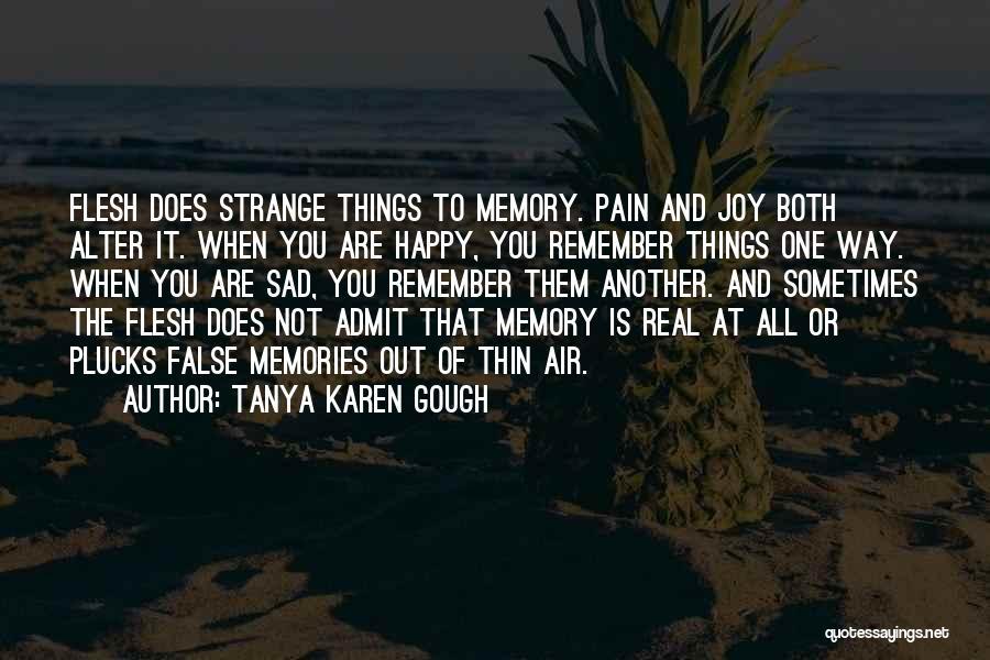 Tanya Karen Gough Quotes 932471