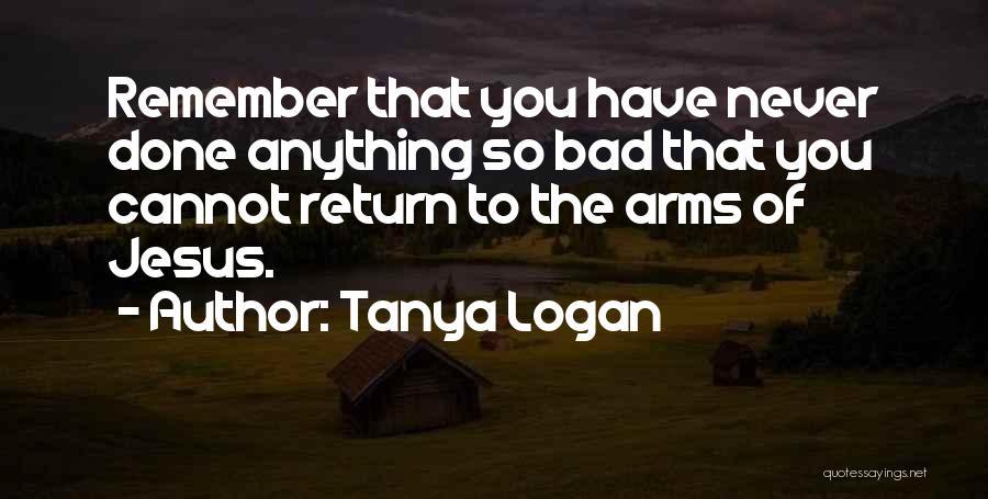 Tanya Logan Quotes 1207836