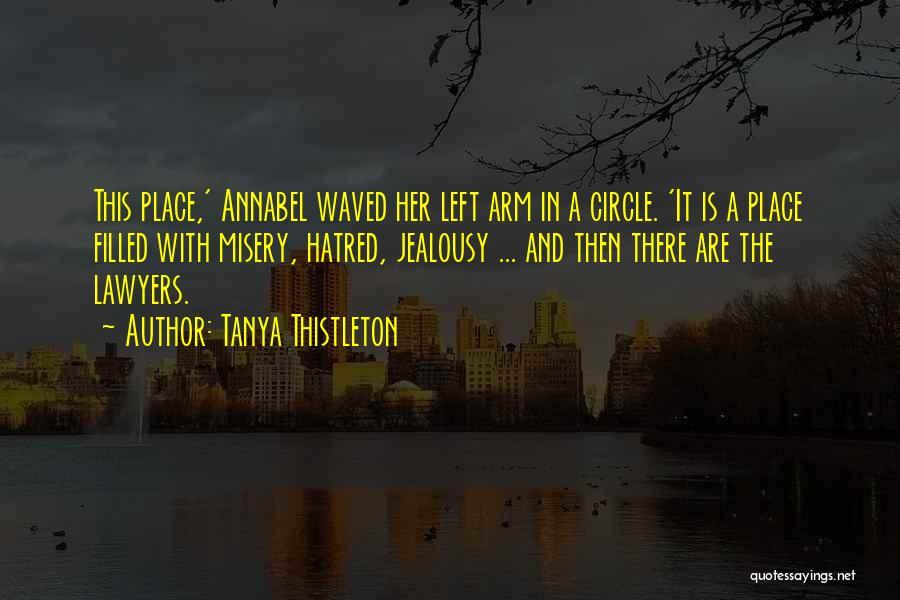 Tanya Thistleton Quotes 1193254