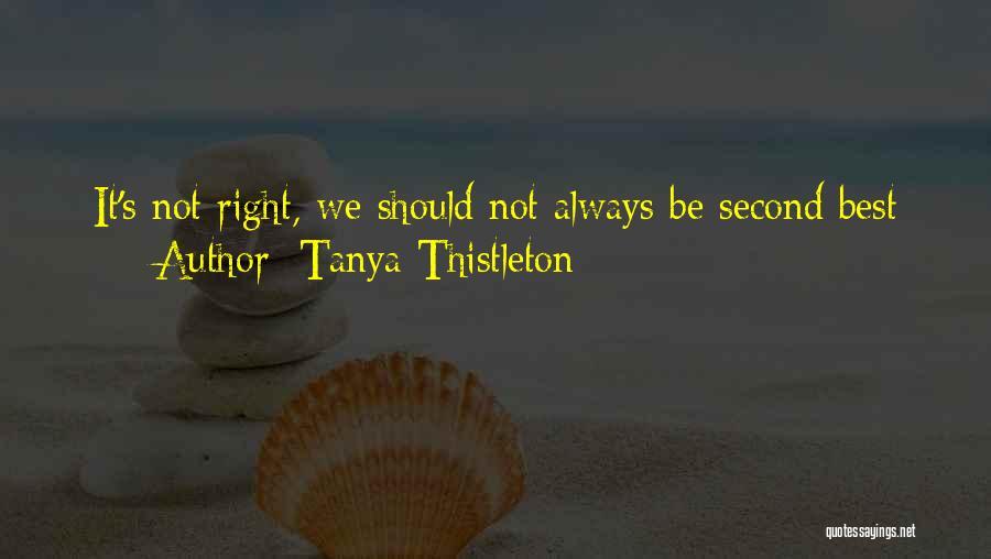 Tanya Thistleton Quotes 1614174