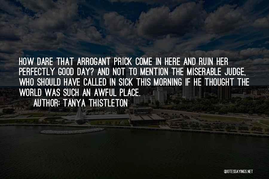 Tanya Thistleton Quotes 1740943