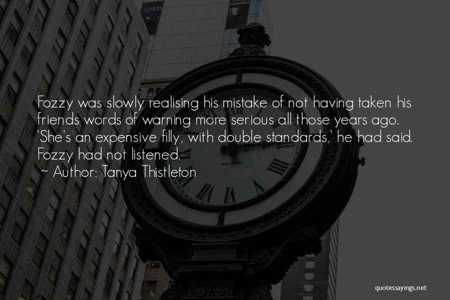 Tanya Thistleton Quotes 290313