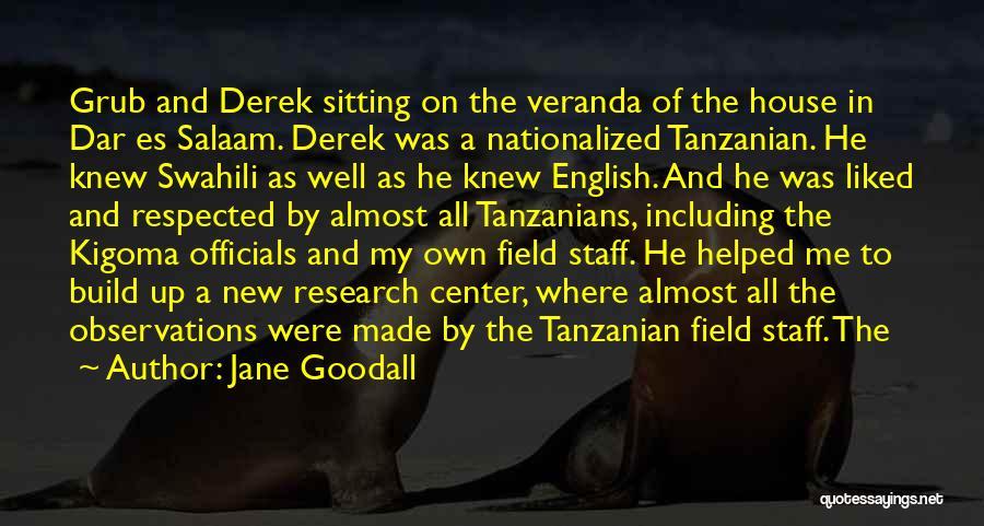 Tanzanian Swahili Quotes By Jane Goodall