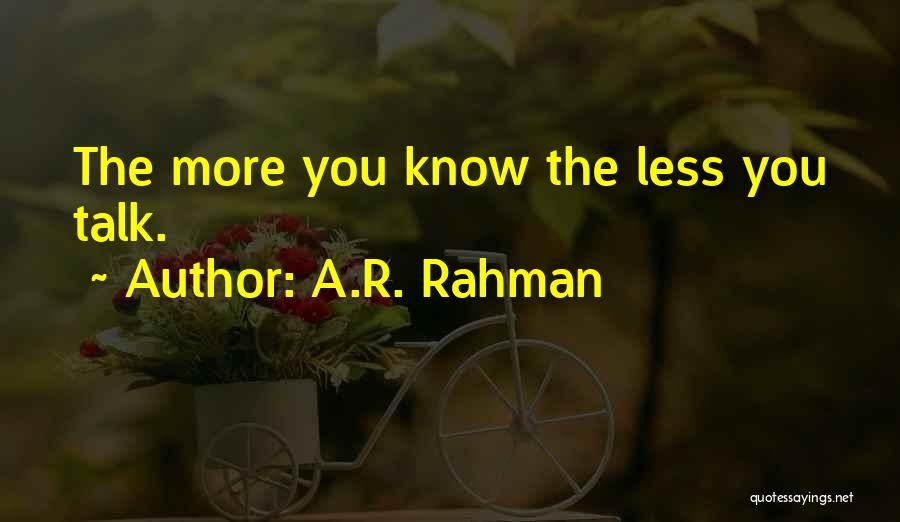 Tao Ching Quotes By A.R. Rahman