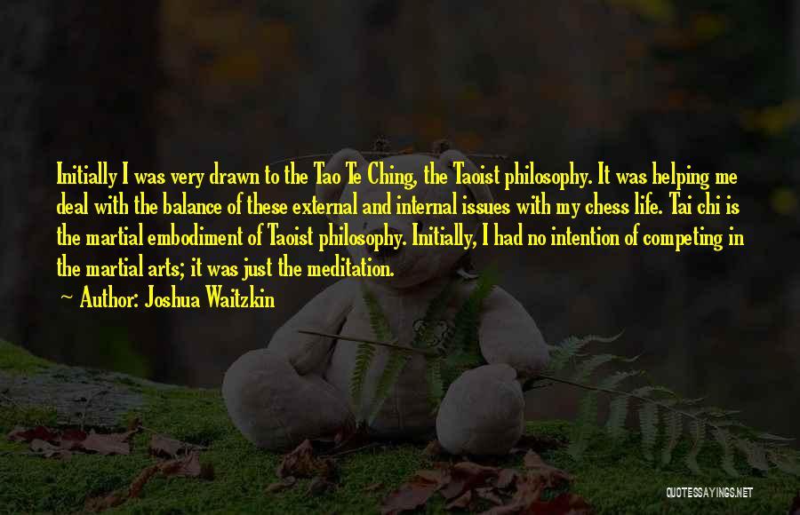 Tao Ching Quotes By Joshua Waitzkin