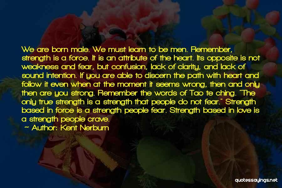 Tao Ching Quotes By Kent Nerburn