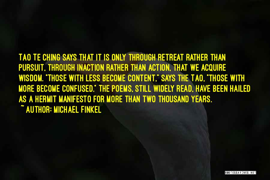 Tao Ching Quotes By Michael Finkel