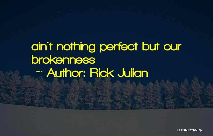 Tao Ching Quotes By Rick Julian
