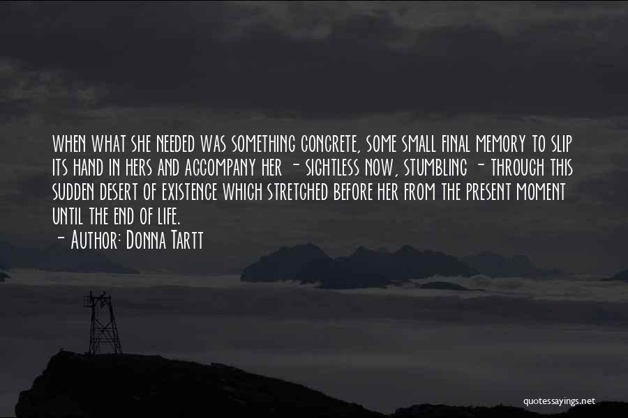 Taong Grasa Quotes By Donna Tartt