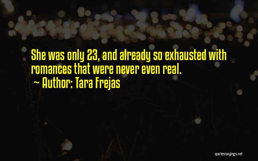 Tara Frejas Quotes 1754448