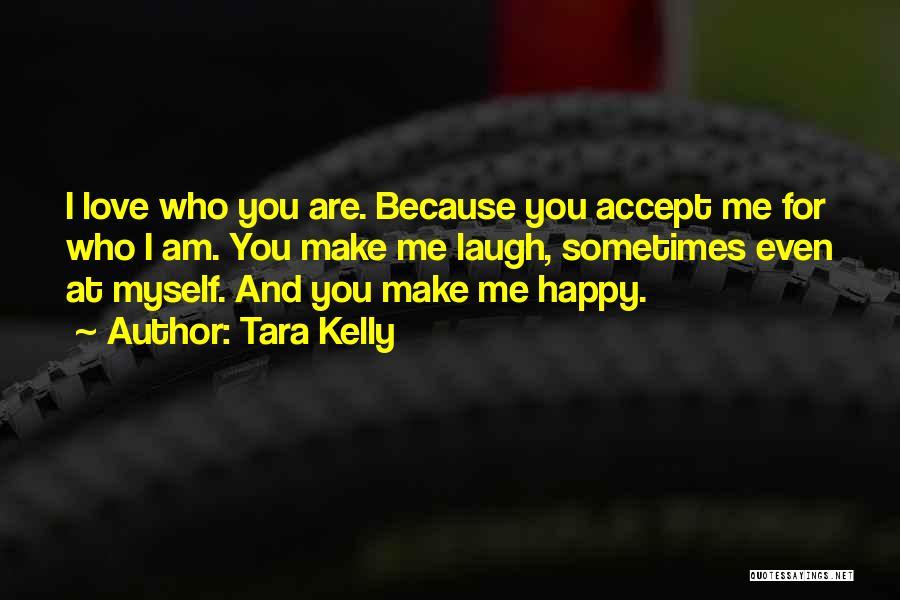 Tara Kelly Quotes 1094096