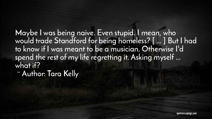 Tara Kelly Quotes 1360413