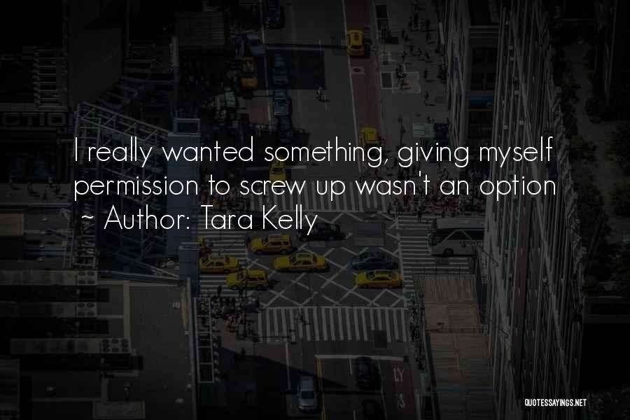Tara Kelly Quotes 1443051