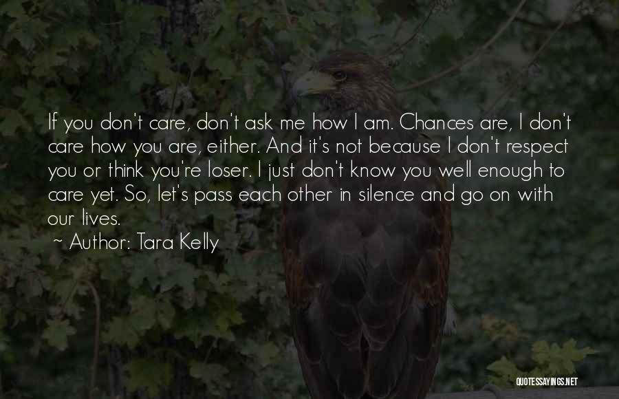 Tara Kelly Quotes 1641247