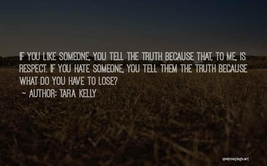 Tara Kelly Quotes 1821407