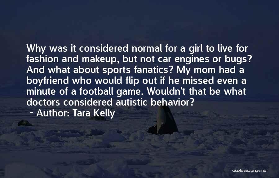 Tara Kelly Quotes 1889975