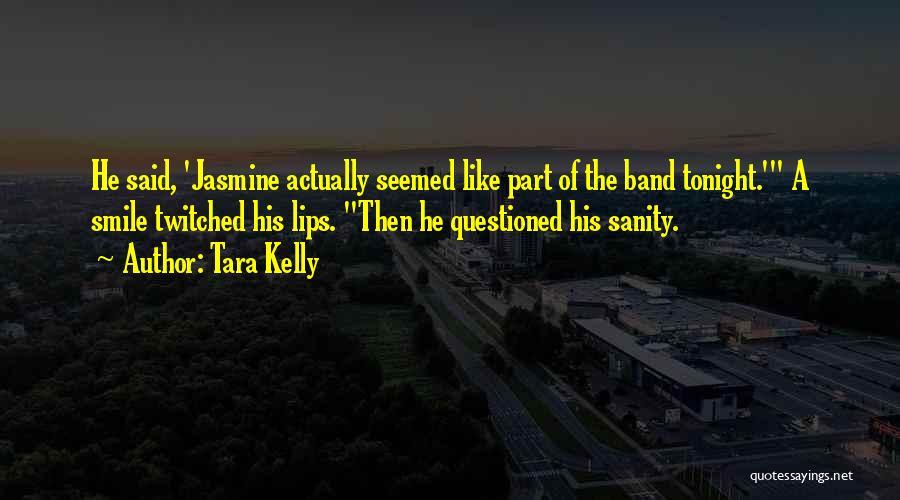 Tara Kelly Quotes 1950282
