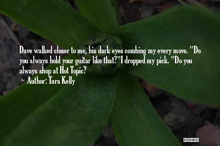 Tara Kelly Quotes 2107111