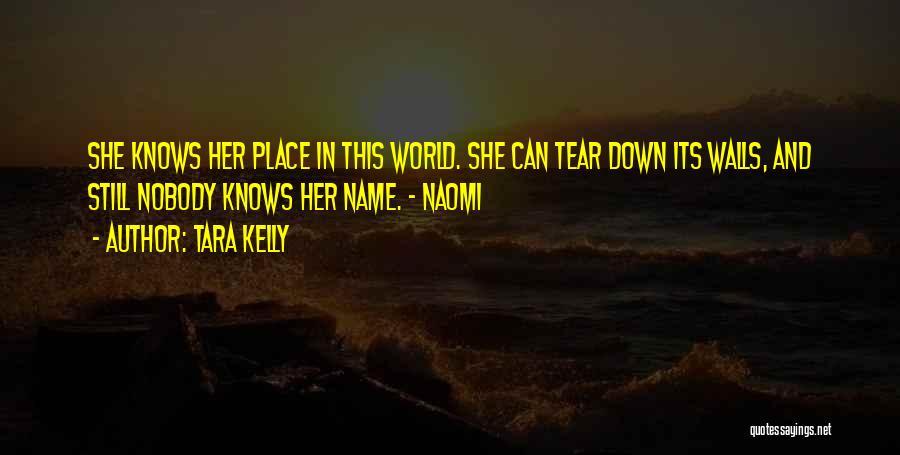 Tara Kelly Quotes 257986