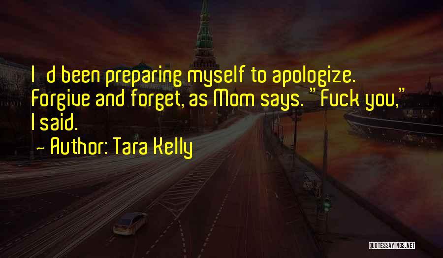 Tara Kelly Quotes 431586