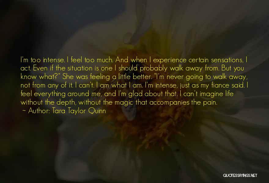 Tara Taylor Quinn Quotes 232051