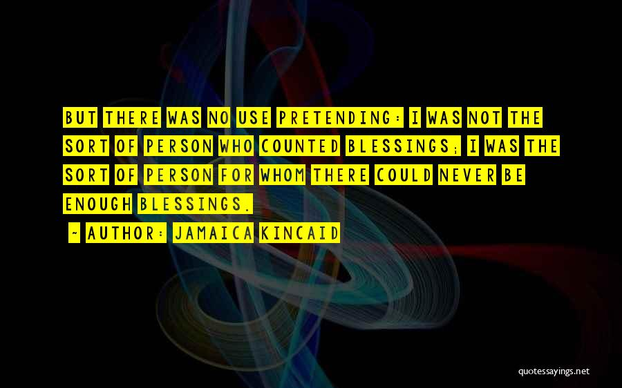 Tara Webster Love Quotes By Jamaica Kincaid