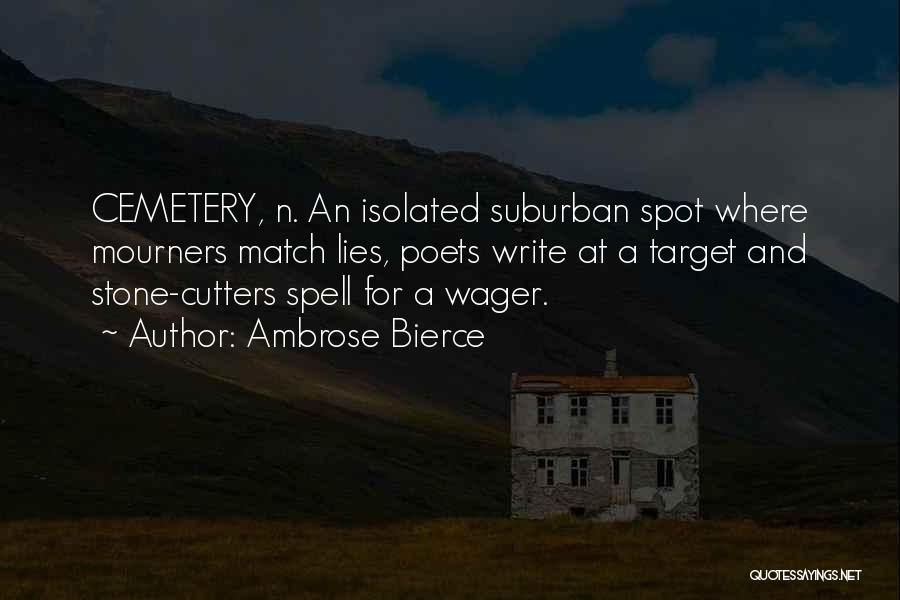 Target Quotes By Ambrose Bierce