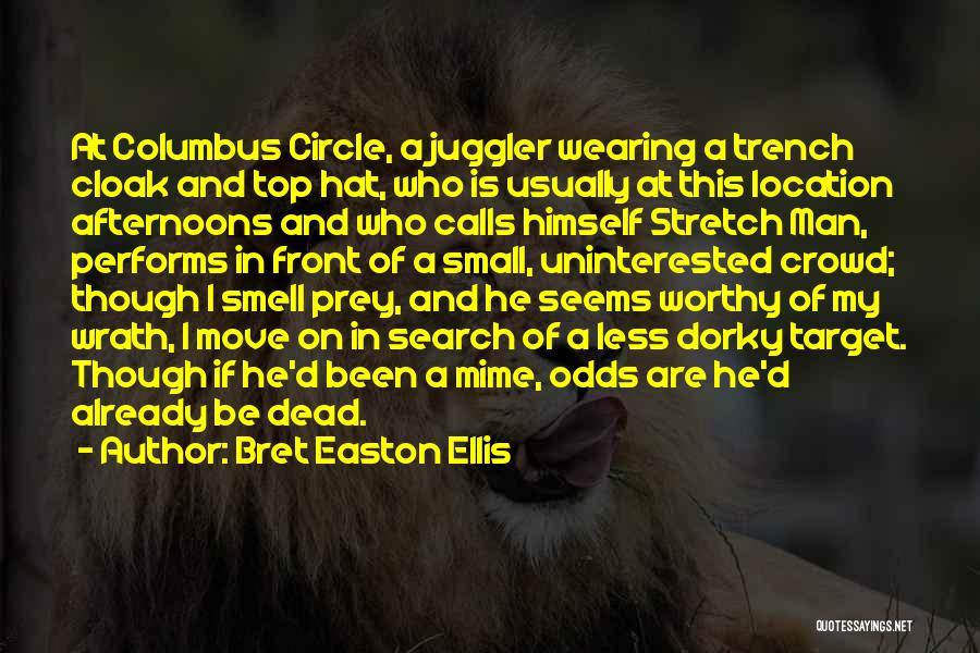 Target Quotes By Bret Easton Ellis