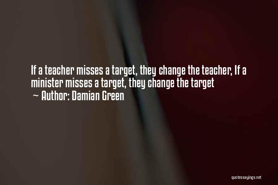 Target Quotes By Damian Green