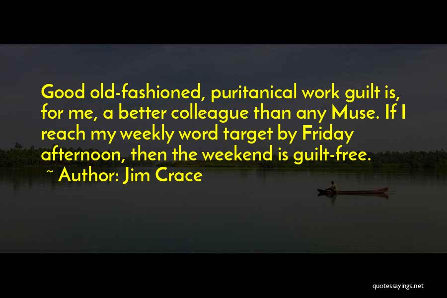 Target Quotes By Jim Crace