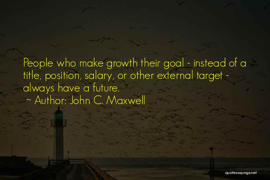 Target Quotes By John C. Maxwell