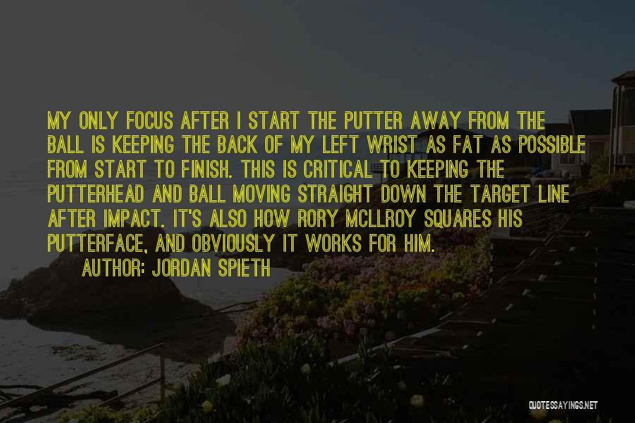 Target Quotes By Jordan Spieth
