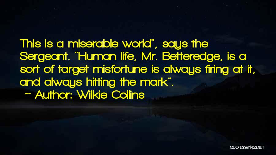 Target Quotes By Wilkie Collins