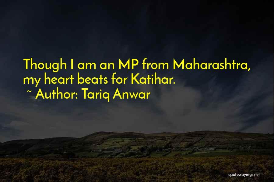 Tariq Anwar Quotes 183119