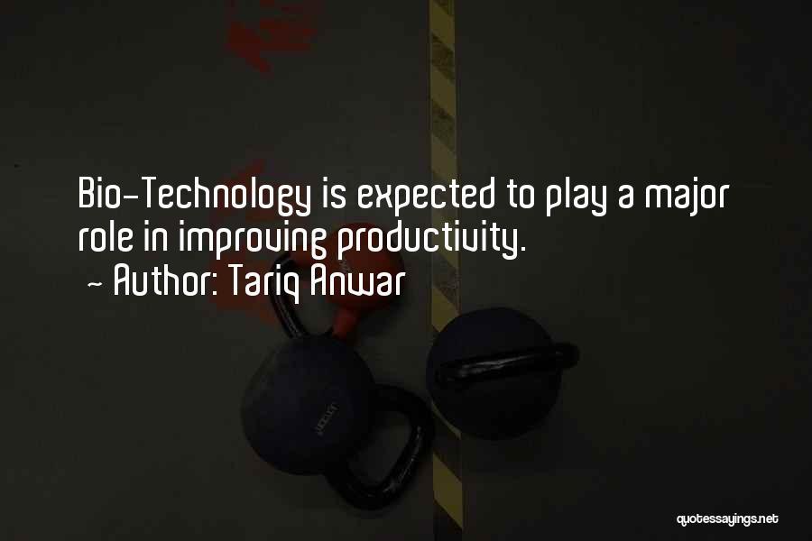 Tariq Anwar Quotes 514532