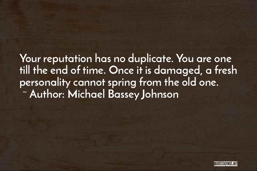 Tarnish Image Quotes By Michael Bassey Johnson