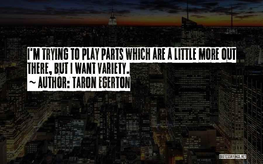 Taron Egerton Quotes 136183